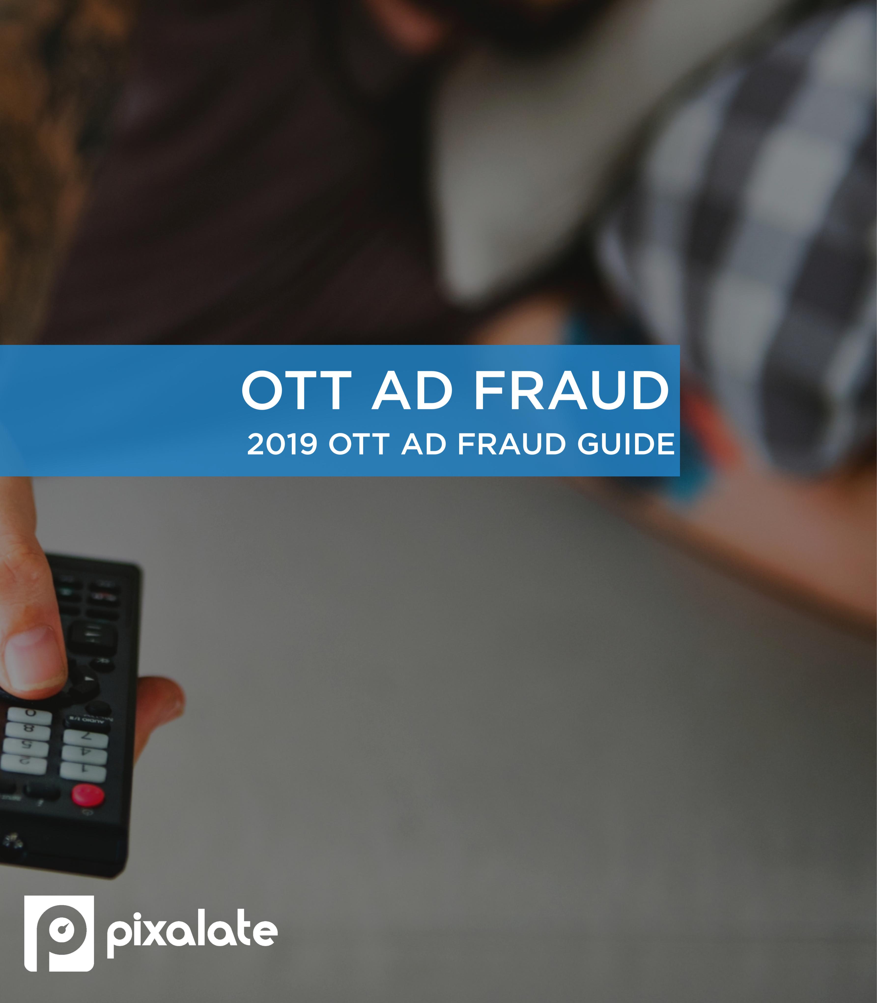 pixalate-ott-2019-ad-fraud-guide (1)