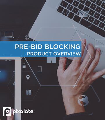 pixalate-pre-bid-blocking-product-overview
